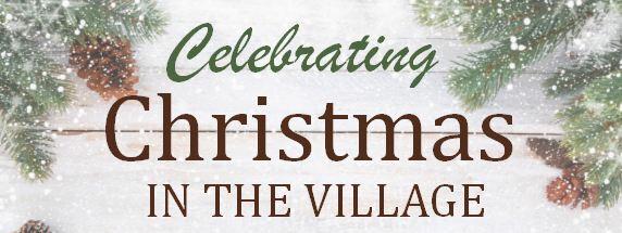 Choir Concert - Celebrating Christmas in The Village